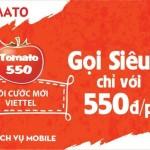 Hòa mạng gói cước Tomato 550 Viettel gọi 550đ/phút