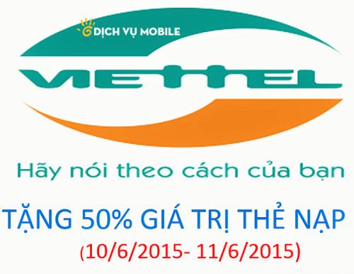 Viettel khuyến mãi tặng 50% giá trị thẻ nạp ngày 10 – 11/6/2015