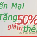 Viettel khuyến mãi 50% giá trị thẻ nạp 2 ngày 27/6 và 29/06/2015