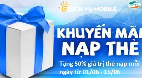 khuyen-mai-viettel-tang-50-the-nap-tu-ngay-0106-1506