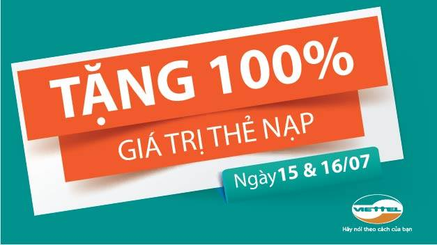 Khuyen mai Viettel 100 the nap ngay 15-16-7-2015