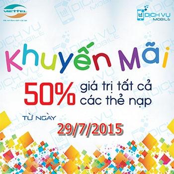 Khuyến mãi Viettel tặng 50% thẻ nạp ngày 29/7/2015