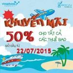 Khuyến mãi Vinaphone tặng 50% thẻ nạp ngày vàng 22/7/2015