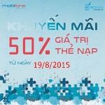 Khuyến mãi Mobifone tặng 50% thẻ nạp ngày 19/8/2015