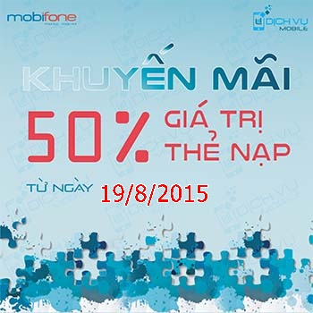 Khuyến mãi Mobifone tặng 50% ngày 19/8/2015