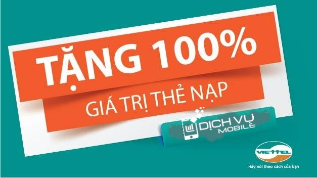 Khuyến mãi Viettel tặng 100% thẻ nạp ngày 10/8 đến 11/8/2015