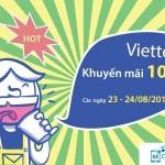 Khuyến mãi Viettel tặng 100% thẻ nạp ngày 23/8 – 24/8/2015