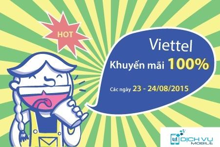 Khuyen mai Viettel tang 100 the nap ngay 23-24-8-2-15