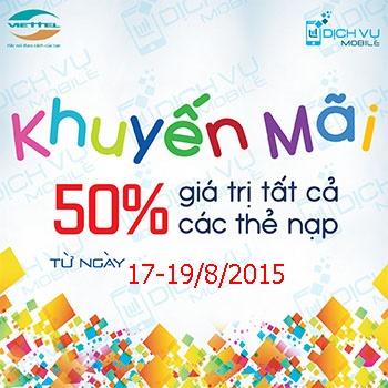 Khuyến mãi Viettel tặng 100% thẻ nạp ngày 17/8 đến 19/8/2015