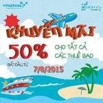 Khuyến mãi Vinaphone tặng 50% thẻ nạp ngày vàng 7/8/2015