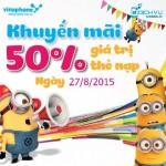 Khuyến mãi Vinaphone tặng 50% thẻ nạp ngày vàng 27/8/2015
