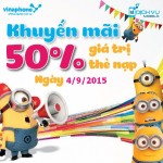 Khuyến mãi Vinaphone tặng 50% thẻ nạp ngày vàng 4/9/2015