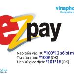 Cách đăng ký tài khoản Ezpay cho thuê bao Vinaphone trả sau