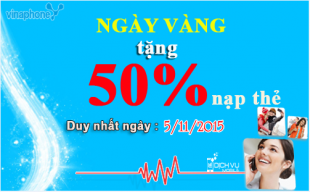 Khuyen mai Vinaphone tang 50 the nap ngay 5-11-2015