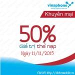 Khuyến mãi 50% thẻ nạp Vinaphone ngày vàng 11/11/2015