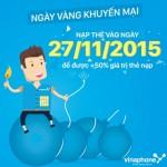 Vinaphone khuyến mãi 50% nạp thẻ trong ngày 27/11/2015