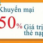 Viettel khuyến mãi tặng 50% thẻ nạp ngày 11 và 12/12