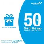 Khuyến mãi 50% thẻ nạp Vinaphone ngày vàng 12/12/2015