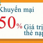 Viettel khuyến mãi tặng 50% thẻ nạp ngày 12 và 13/1/2016