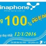 Vinaphone khuyến mãi 100% cục bộ ngày 12/1/2016