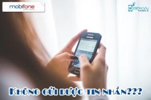 Cách sửa lỗi không gửi được tin nhắn thuê bao Mobifone