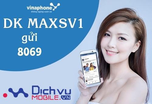 Đăng ký gói Maxsv2 của Vinaphone