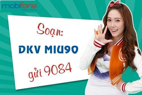 Đăng ký gói Miu90 của Mobifone