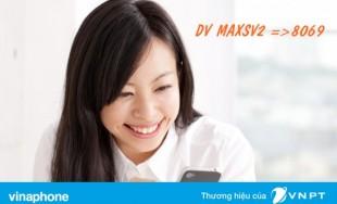 Đăng ký gói Maxsv2 của Vinaphone chỉ 35k tháng 1.2GB