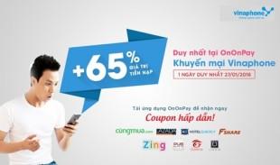 OnOnPay Khuyến Mại 65% thẻ nạp Vinaphone ngày 27/01/2016