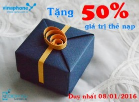 Khuyến mãi Vinaphone ngày vàng tặng 50% thẻ nạp 8/1/2016