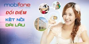 Đổi điểm tích lũy để nhận ưu đãi hấp dẫn từ chương trình kết nối dài lâu mạng Mobifone.
