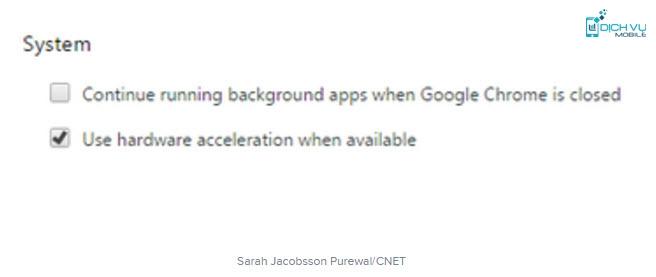 Cách tắt chế độ chạy ngầm của Google Chrome