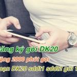 Thả sức gọi 2000 phút với gói cước DK20 của Viettel
