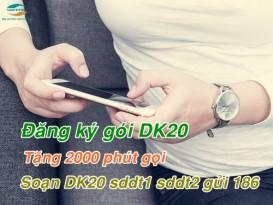 Đăng ký gói DK20 của Viettel miễn phí 2000 phút