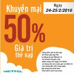 Khuyến mãi nạp thẻ Viettel tặng 50% ngày 24 và 25/2