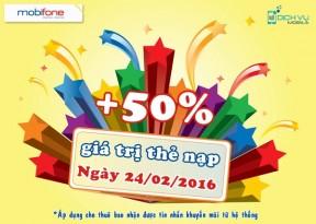 Mobifone khuyến mãi 50% giá trị thẻ nạp ngày 24/02
