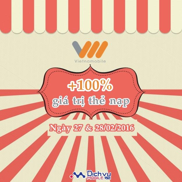 Vietnamobile tặng 100% thẻ nạp ngày 27-28/02