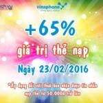 Vinaphone khuyến mãi 65% nạp thẻ ngày 23/2/2016