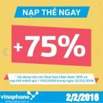 Vinaphone khuyến mãi 75% mệnh giá thẻ nạp ngày 2/2/2016.