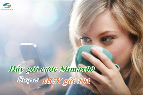 cach-huy-goi-cuoc-mimax90-viettel