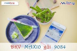 Đăng ký gói Max10 của Mobifone