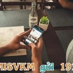Đăng ký Misvkm của Viettel, gói Mimax 25k với 2Gb data