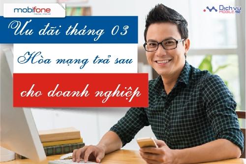 Khuyến mãi trả sau Mobifone cho Doanh nghiệp tháng 3