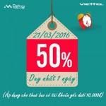 Khuyến mãi Viettel tặng 50% thẻ nạp ngày 21/3/2016