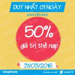 Khuyến mãi Vinaphone tặng 50% thẻ nạp ngày vàng 31/3/2016