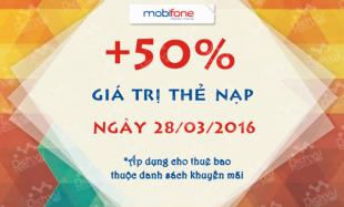 Mobifone khuyến mãi 50% thẻ nạp ngày 28/3