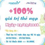 Vinaphone khuyến mãi 100% thẻ nạp ngày 03/03/2016