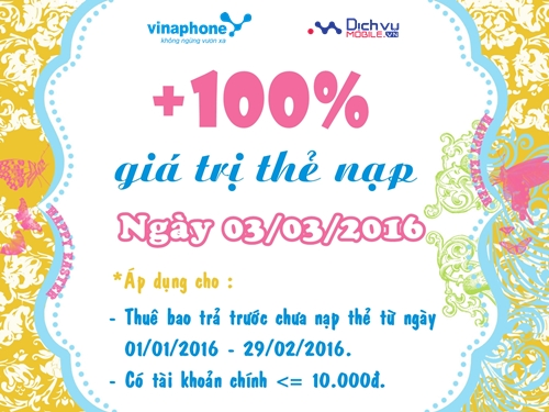 Vinaphone khuyến mãi 100% thẻ nạp ngày 03/03