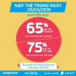 Vinaphone khuyến mãi 65% đến 75% thẻ nạp ngày 25/03/2016