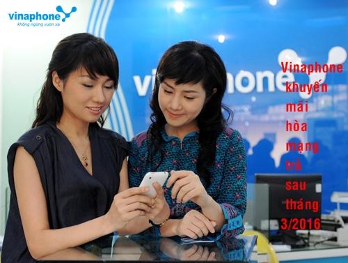 vinaphone-khuyen-mai-hoa-mang-tra-sau-thang-32016